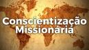 Conscientização Missionária