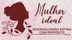 Mulher Ideal  DESENVOLVENDO ROTINA COM PROPÓSITO